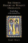 Hidden History of Women's Ordination Female Clergy in the Medieval West