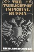 Twilight of Imperial Russia