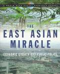 East Asian Miracle Economic Growth and Public Policy