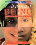 The Young Oxford Book of the Human Being: The Body, The Mind and The Way We Live - David M. ...
