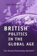 British Politics in the Global Age Can Social Democracy Survive?