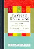 Eastern Religions Origins - Beliefs - Practices - Holy Texts - Sacred Places