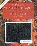 1979 Book of Common Prayer (RCL edition) and the New Revised Standard Version Bible with Apo...