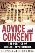 Advice And Consent The Politics of Appointing Federal Judges