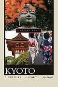 Kyoto A Cultural History