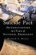 Not a Suicide Pact The Constitution in a Time of National Emergency
