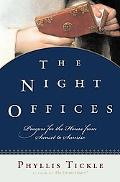 Night Offices Prayers for the Hours from Sunset to Sunrise