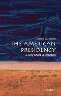 American Presidency A Very Short Introduction