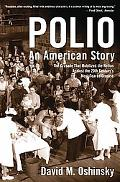 Polio An American Story