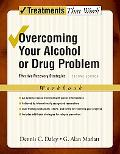 Overcoming Your Alcohol Or Drug Problem Effective Recovery Strategies