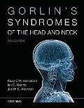 Gorlin's Syndromes of the Head and Neck (Oxford Monographs on Medical Genetics)