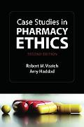 Case Studies in Pharmacy Ethics
