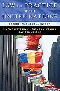 Law and Practice of the United Nations Materials and Commentary