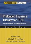Prolonged Exposure Therapy for Ptsd Emotional Processing of Traumatic Experiences Therapist...