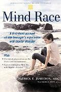 Mind Race A Firsthand Account of One Teenager's Experience with Bipolar Disorder
