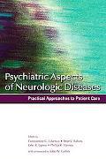 Psychiatric Aspects of Neurologic Diseases
