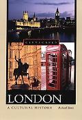 London A Cultural History