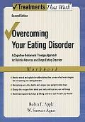 Overcoming Eating Disorders A Cognitive-behavioral Treatment for Bulimia Nervosa and Binge-e...