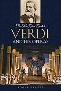 New Grove Guide to Verdi And His Operas