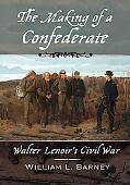 Making of a Confederate: Walter Lenoir's Civil War