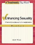 Enhancing Sexuality: A Problem-Solving Approach Workbook