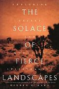 Solace of Fierce Landscapes Exploring Desert and Mountain Spirituality