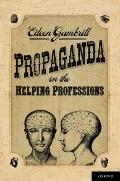 Propaganda in the Helping Professions
