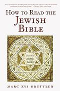 How to Read the Jewish Bible