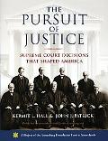 Pursuit of Justice Supreme Court Decisions That Shaped America