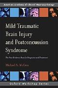 Mild Traumatic Brain Injury and Post-Concussion Syndrome The New Evidence Base for Diagnosis...