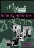 Public Speaker / the Public Listener
