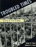 Troubled Times Readings in Social Problems