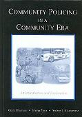 Community Policing in a Community Era An Introduction and Exploration