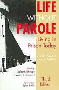Life Without Parole Living in Prison Today