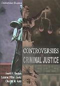 Controversies in Criminal Justice Contemporary Readings