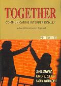 Together Communicating Interpersonally, a Social Construction Approach