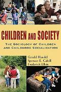 Children and Society The Sociology of Children and Childhood Socialization