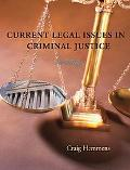 Current Legal Issues in Criminal Justice Readings