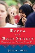 Mecca and Main Street Muslim Life in America After 9/11
