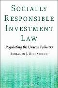 Socially Responsible Investment Law Regulating the Unseen Polluters
