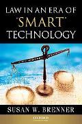 Law in an Era of Smart Technology