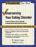 Overcoming Your Eating Disorder: A Cognitive-Behavioral Therapy Approach for Bulimia Nervosa...