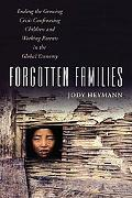 Forgotten Families: Ending the Growing Crisis Confronting Children and Working Parents in th...