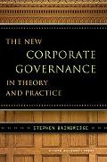 New Corporate Governance in Theory and Practice