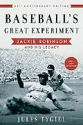 Baseball's Great Experiment