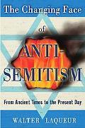 Changing Face of Anti-Semitism