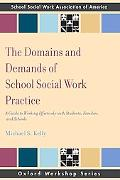 Domains and Demands of School Social Work Practice