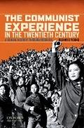Communist Experience in the Twentieth Century : A Global History Through Sources