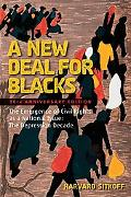 A New Deal for Blacks the Emergence of Civil Rights as a National Issue the Depression Decad...