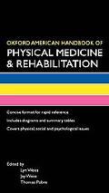 Oxford American Handbook of Physical Medicine & Rehabilitation (Oxford American Handbooks of...